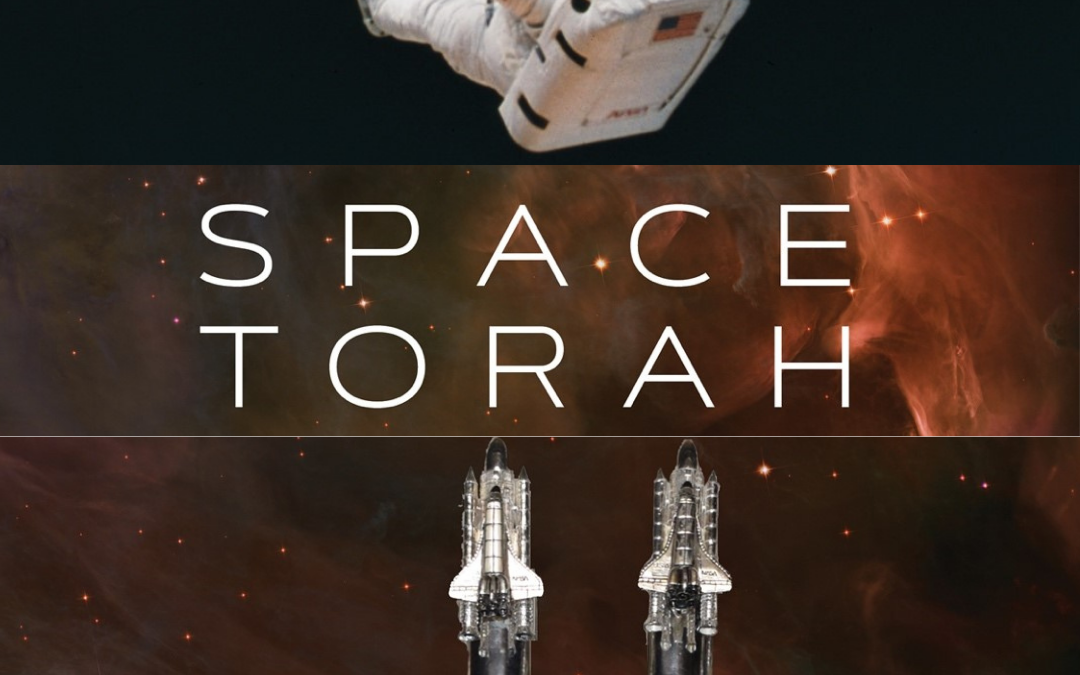 The Space Torah: An Extraordinary Journey into Outer Space